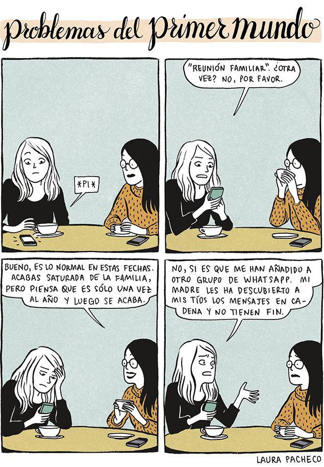 Problemas del primer mundo. Laura Pacheco. El 'Whatsapp' familiar