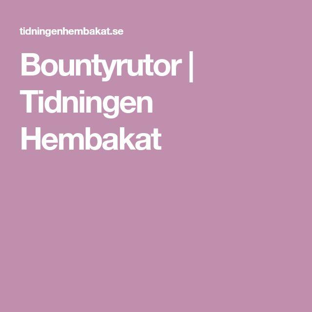 Bountyrutor | Tidningen Hembakat