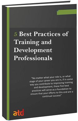 Do you implement these 5 best practices of training and development professionals in your workplace?