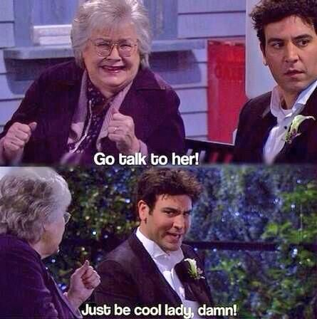 hahaha. how i met your mother #himym