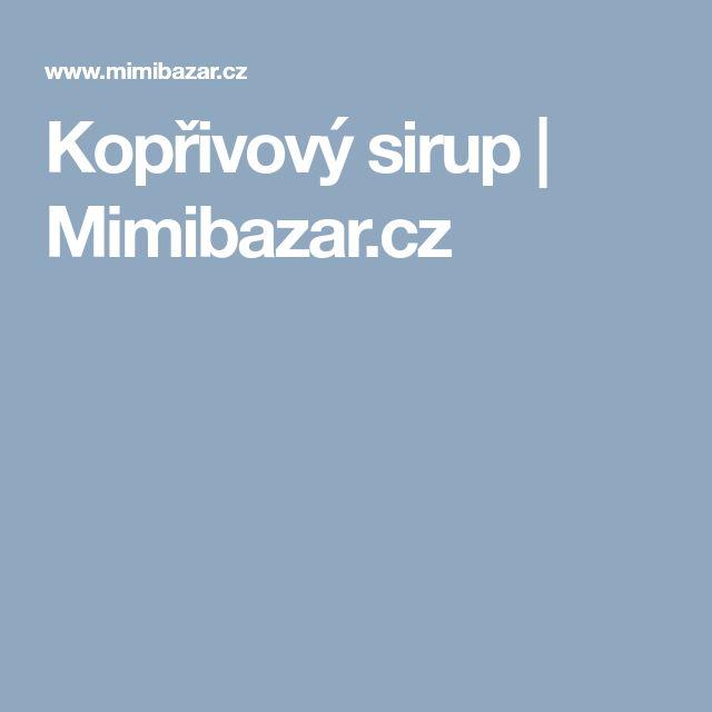 Kopřivový sirup   Mimibazar.cz