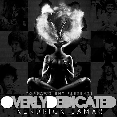 Kendrick Lamar - Overly Dedicated (Mixtape)