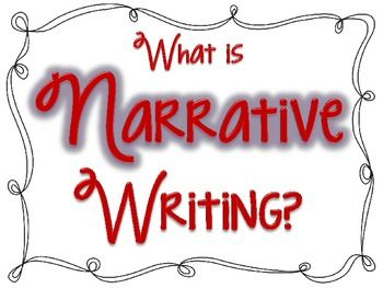 What is Narrative Writing? - Jodi Southard - TeachersPayTeachers.com