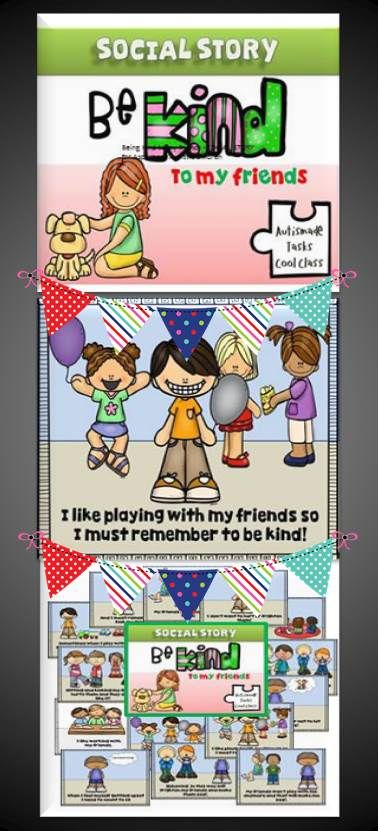 Being Kind to my friends - SOCIAL STORY for Kindergarten/Autistic students.  A tried and tested strategy in behaviour management.Social stories help a person with autism understand how others might behave or respond in a particular situation. You can reinforce these ways to deal with behaviours by reading regularly in a one to one situation or as part of a group.