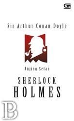 """Anjing Setan - The Hound of The Baskervilles (Cover Baru)   Toko Buku Online PengenBuku.NET   Sir Arthur Conan Doyle   """"...Ini bisnis kotor, Watson, bisnis kotor yang berbahaya, dan semakin banyak yang aku ketahui, semakin aku tidak menyukainya,"""" ujar Holmes menanggapi kematian Sir Charles Baskerville. Bangsawan tua itu tewas ketakutan akibat serangan makhluk buas mengerikan yang selama ini hanya hidup dalam legenda. Rp38,000 / Rp32,300 (15% Off)"""