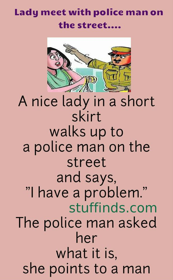 Lady Meet With Police Man On The Street Relationship Jokes Funny Relationship Jokes Marriage Jokes