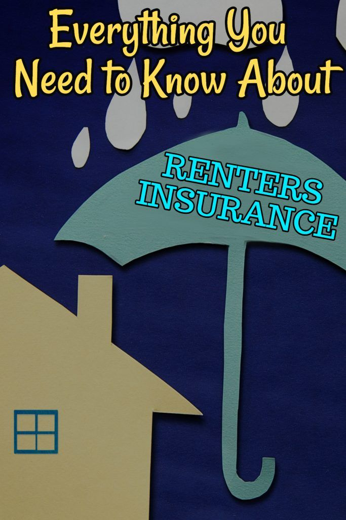 Why You Need Renters Insurance Complete Guide To Renters