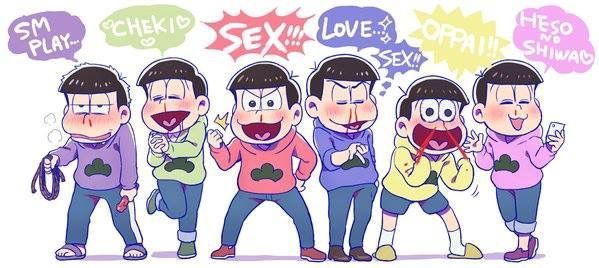 In the end Osomatsu-san comes down to this (find the official audio they chant this)