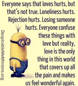 Everyone says that loves hurts