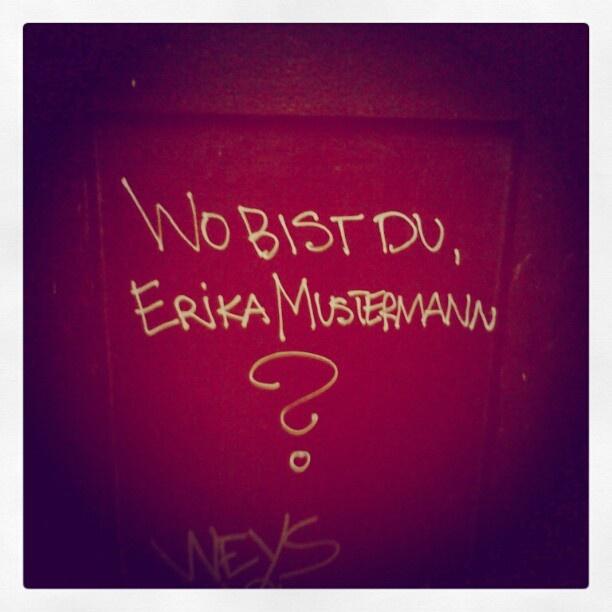 Wo bist Du, Erika?