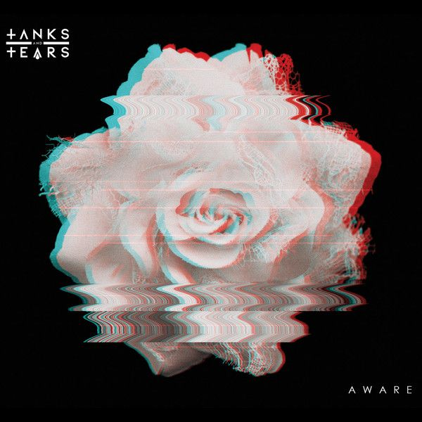 03/08/2017 : Tanks And Tears - Aware