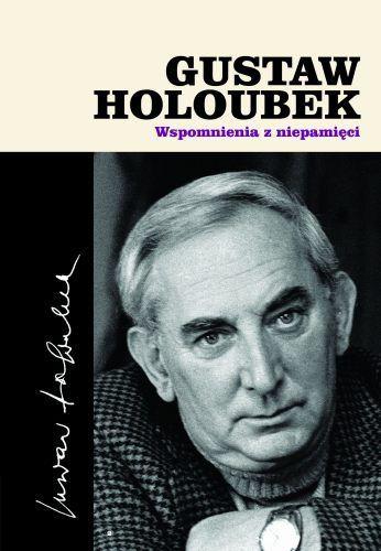 Gustaw Holoubek. Wspomnienia z niepamięci