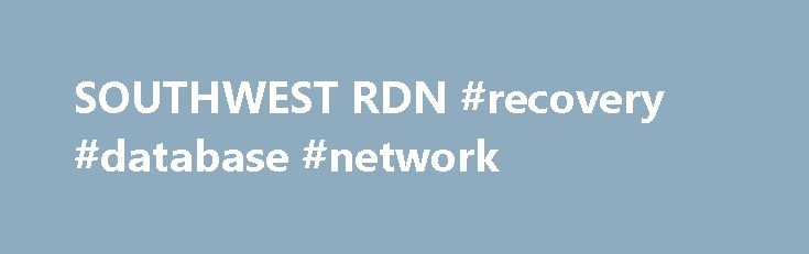 SOUTHWEST RDN #recovery #database #network http://gambia.remmont.com/southwest-rdn-recovery-database-network/  # Recovery Database Network, Inc. (RDN) is a specialized provider of software and data solutions related to the recovery of assets for the automotive finance industry in the United States. Our web-based software application, the Recovery Management Database System, Powered By RDN, facilitates business-to-business electronic commerce ( E-Commerce ) between auto lending institutions…