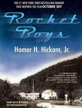 Rocket Boys by Homer Hickam