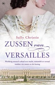 Zussen van Versailles - roman mrt 2016
