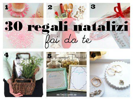 30 regali natalizi fai da te semplici ed economici, da realizzare in pochi minuti anche con materiali naturali o di riciclo.