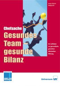 Gesundes Führen und Teams. Materialen und Stoffsammlungen