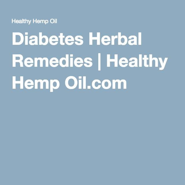 Diabetes Herbal Remedies | Healthy Hemp Oil.com