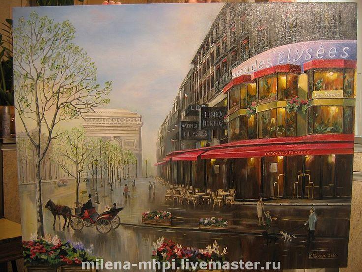 """Картина маслом """"Старый Париж"""" - город,Париж,масло,картина,пейзаж,городской пейзаж"""