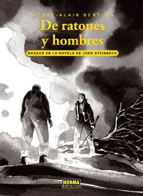 De ratones y hombres / Pierre-Alain Bertola ; basado en la novela de John Steinbeck http://fama.us.es/record=b2449415~S16*spi