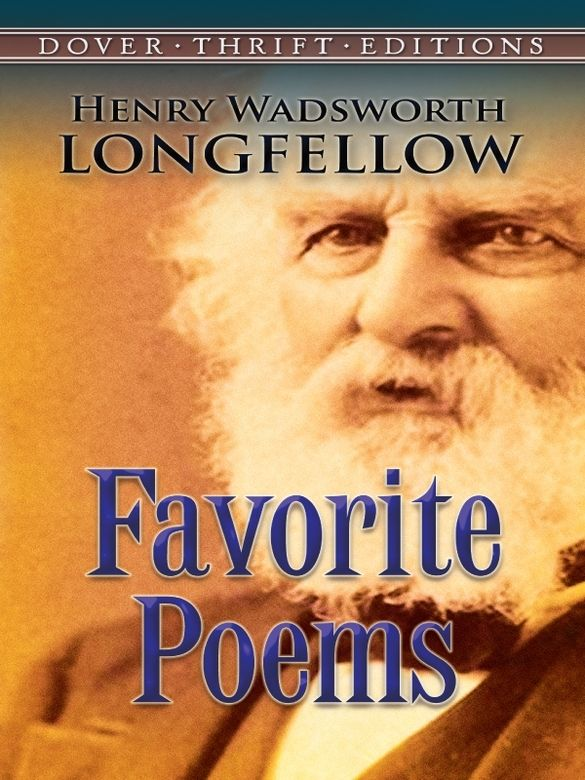 Favorite Poems by Henry Wadsworth Longfellow   Henry Wadsworth Longfellow (1807-1882) was the most popular American poet of his time, and one of the most famous American poets of all time. It has been said that certain of his poems-the long narratives Evangeline and The Song of Hiawatha most notably-were once read in every literate home in America. A former teacher who fulfilled his dream to make a living as a poet, Longfellow taught... #classiclit #doverthrift #poetry #longfellow ...