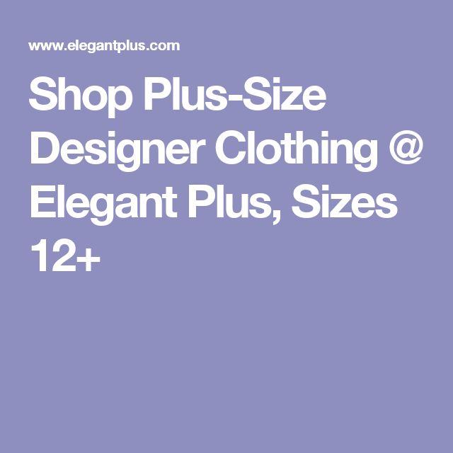 Shop Plus-Size Designer Clothing @ Elegant Plus, Sizes 12+