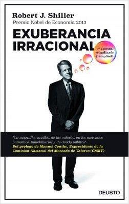 Exuberancia irracional / Robert J. Shiller ; traducción de Mar Vidal.