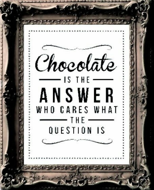 123 Best Images About Chocolate Sayings On Pinterest