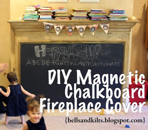 {DIY} Magnetic Chalkboard Fireplace Cover, aka Baby Proofing the Fireplace!