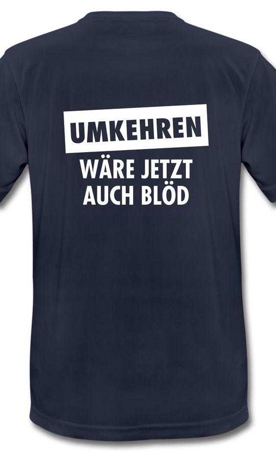 """""""Umkehren Wäre Jetzt Auch Blöd"""" Lustiges Laufshirt für den nächsten Marathon"""