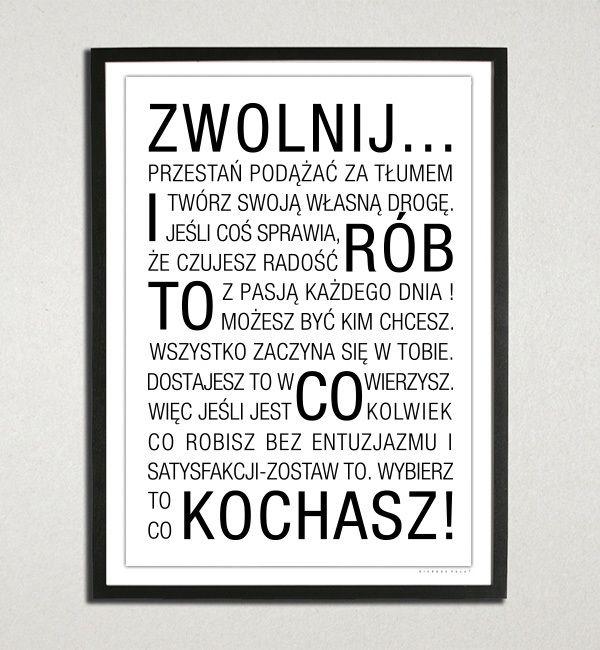 Hi idea / Zwolnij i rób to co kochasz! by Maciej Maryański www.hi-everybody.com