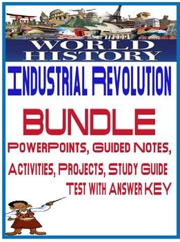 world history industrial revolution unit bundle powerpoints guided