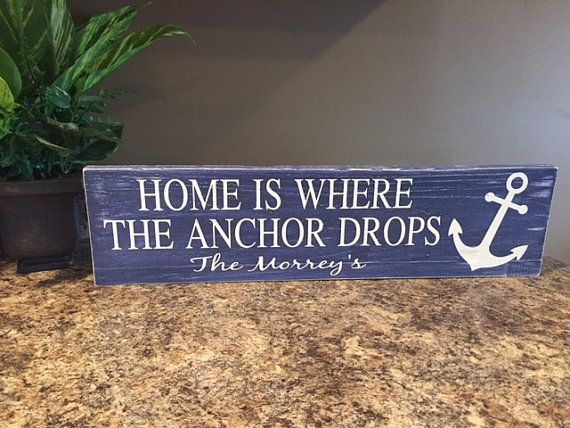 Home is where the anchor drops personalized sign, Boat sign, boat decor, nautical sign, nautical home decor
