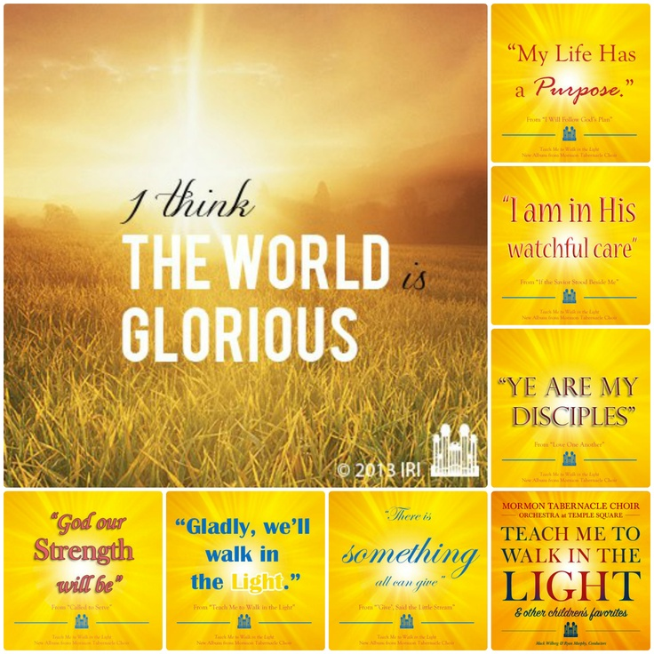 """Seeing these messages from the Mormon Tabernacle Choir makes me want to hum my favorite childhood melodies! Which one is your favorite? Listen to the songs from the album """"Teach Me to Walk in the Light & other children's favorites"""""""