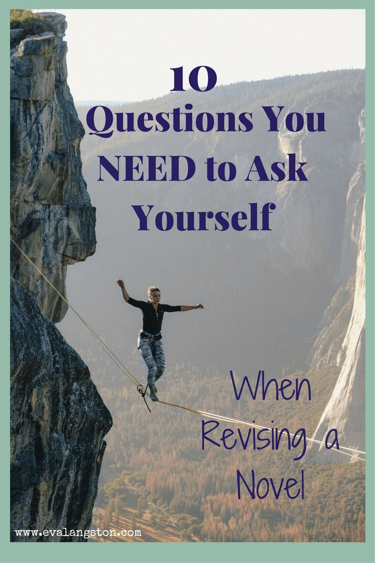 10 important questions to ask yourself when revising a novel. #amwriting #writingtip #writingtips #writerselife #writing #writer #writerproblems