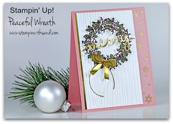 Stampin Up Peaceful Wreath card by Sandi @ www.stampinwithsandi.com