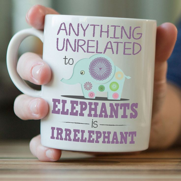 This funny elephant mug is perfect for all elephant lovers out there! Not sold in stores - get your exclusive mug today! 11oz - regular size 15oz - manly size Details: - Carefully packed in styrofoam
