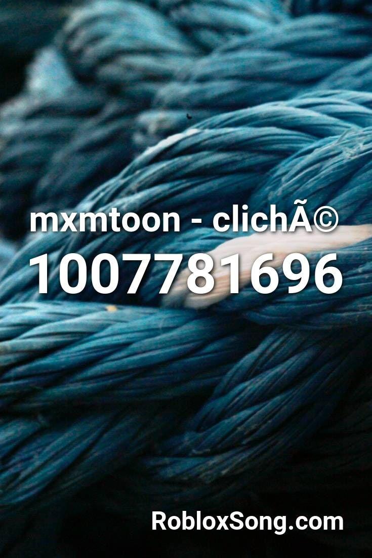 Mxmtoon Clicha C Roblox Id Roblox Music Codes In 2020 Roblox