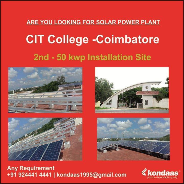 Kondaas Solar Coimbatore Are You Looking For Solar Power Plant We Are Sucessfully Installed 50 Kwp Solar Power Pl With Images Solar Power Plant Solar Power Solar