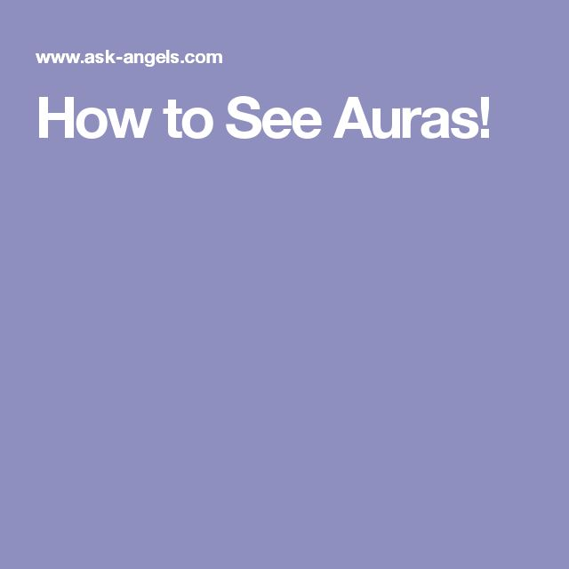 How to See Auras!