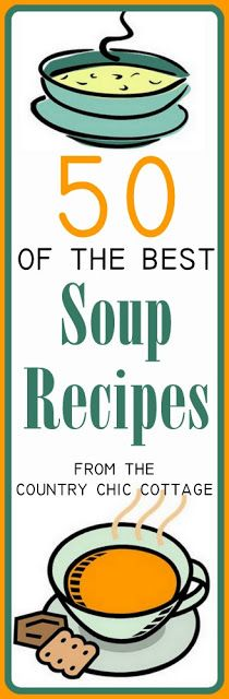 50 of the best soup recipes -- get these great recipes for all of your fall and winter meals!