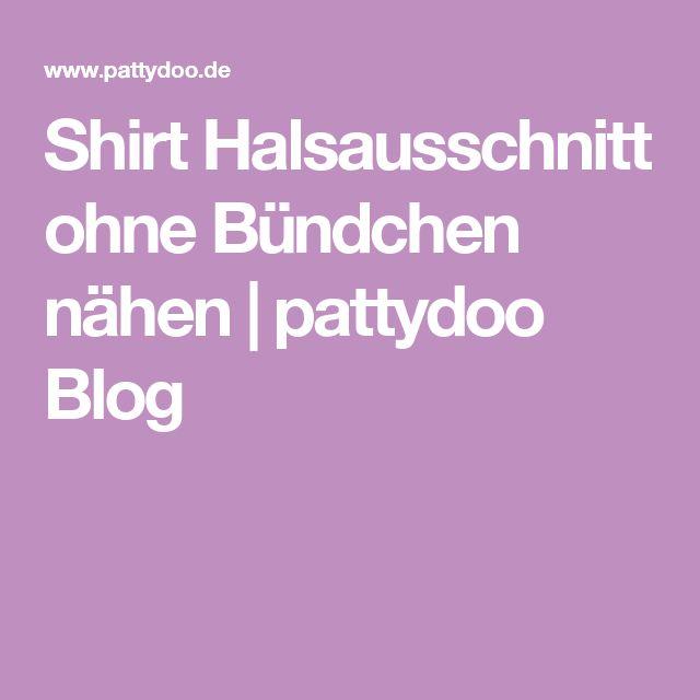 Shirt Halsausschnitt ohne Bündchen nähen | pattydoo Blog