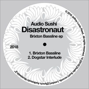 Brixton Bassline - Single by Disastronaut