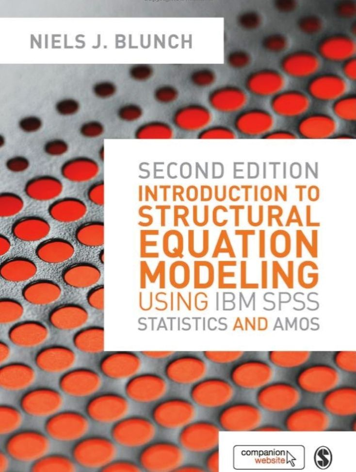 Introduction to structural equation modelling using IBM SPSS statistics and AMOS (2nd edition) (PRINT) REQUEST/SOLICITAR: http://biblioteca.cepal.org/record=b1253608