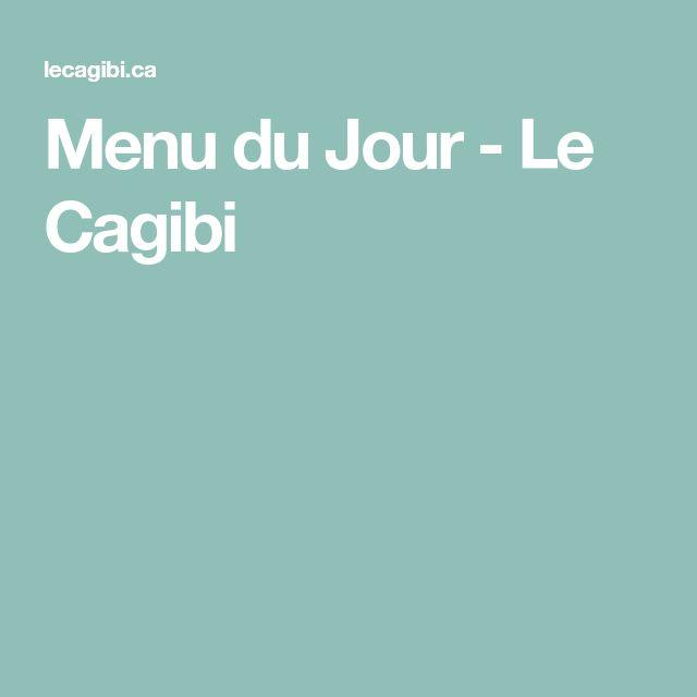 Menu du Jour - Le Cagibi