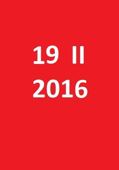 19 lutego 2016 - piątek