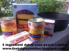 5 ingredient dutch oven peach cobbler for camping www.thebrighterwriter.blogspot.com