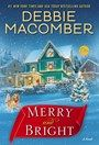 Merry & Bright by Debbie Macomber Released 10/3/17