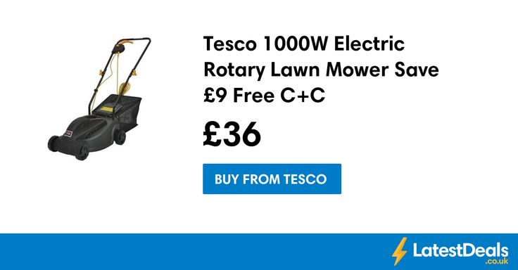 Tesco 1000W Electric Rotary Lawn Mower Save £9 Free C+C, £36