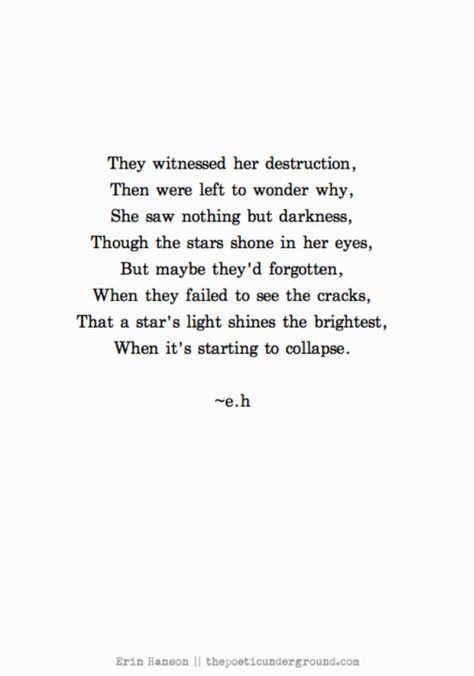 They witnessed her destruction. They were left to wonder why. She saw nothing…